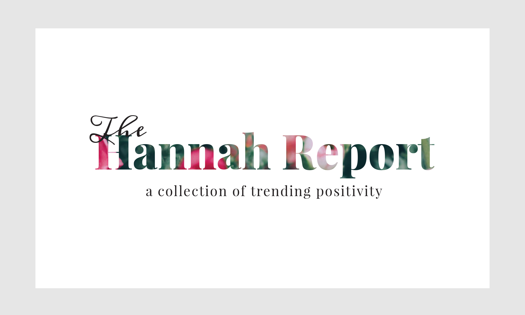 Logo for The Hannah Report, a positivity-focused news website